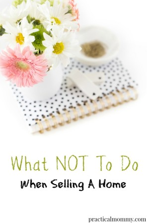 http://www.practicalmommy.com/mistakes-selling-home/
