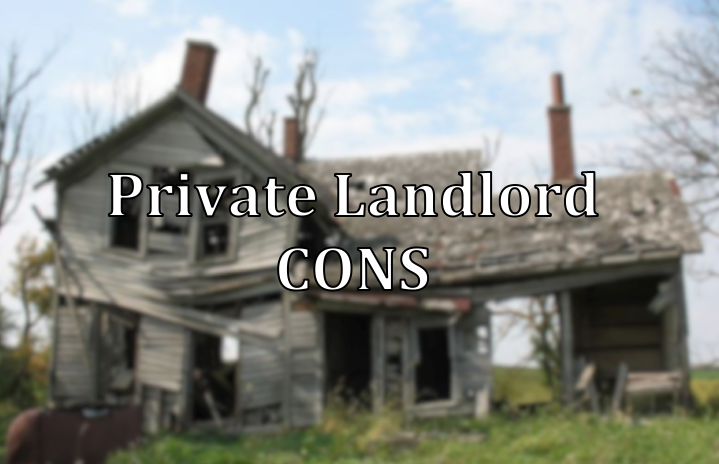 private landlord cons