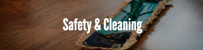 safety and cleaning