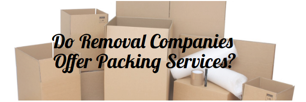 Do removal companies do packing?