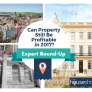 Ask The Experts: Can Property Still Be Profitable in 2017?