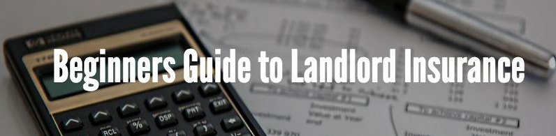 A Beginners Guide to Landlord Insurance